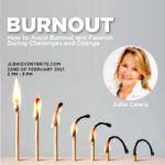 How to Avoid Burnout and Flourish During Challenges and Change with Julie Lewis